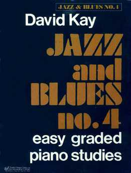 David Kay - Jazz And Blues No. 4 - Easy Graded Piano Pieces