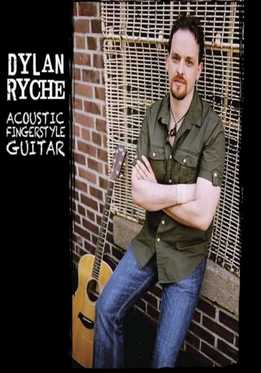 Dylan Ryche - Acoustic Fingerstyle Guitar
