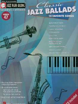 Jazz Play-Along Vol. 47 - Classic Jazz Ballads