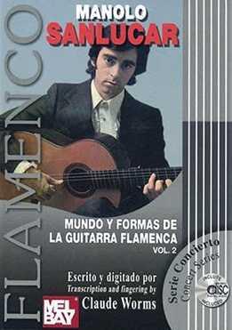 Manolo Sanlucar - Mundo Y Formas De La Guitarra Flamenca Vol. 2