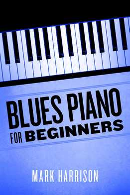 Mark Harrison - Blues Piano For Beginners