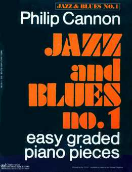 Philip Cannon - Jazz And Blues No. 1 - Easy Graded Piano Pieces