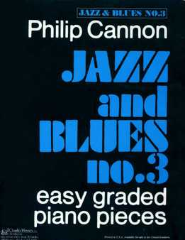 Philip Cannon - Jazz And Blues No. 3 - Easy Graded Piano Pieces