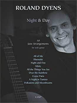 Roland Dyens - Night And Day - 10 Jazz Arangements For Solo Guitar
