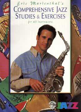 Eric Marienthal - Comprehensive Jazz Studies & Exercises