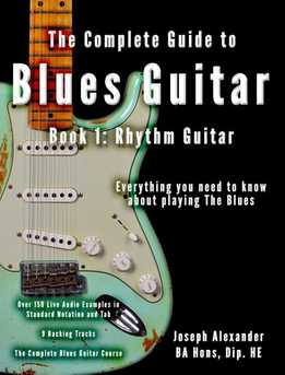 Joseph Alexander - The Complete Guide To Playing Blues Guitar - Book One - Rhythm