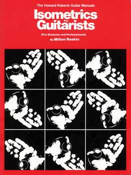 Milton Raskin - Isometrics For Guitarists