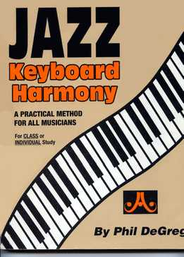 Phil DeGreg - Jazz Keyboard Harmony
