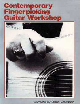 Stefan Grossman - Contemporary Fingerpicking Guitar Workshop
