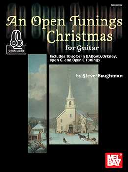 Steve Baughman – An Open Tunings Christmas For Guitar