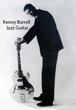 Kenny Burrell - Jazz Guitar