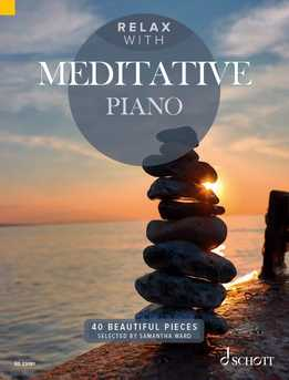 Samantha Ward - Relax With Meditative Piano - 40 Beautiful Pieces