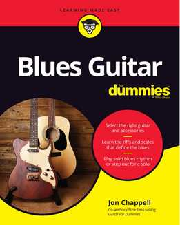 Jon Chappell - Blues Guitar For Dummies. New Edition