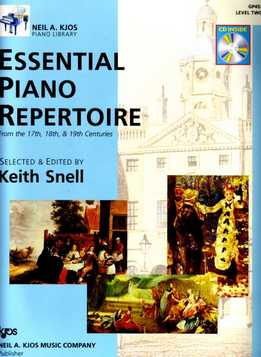 Keith Snell - Essential Piano Repertoire Of The 17th, 18th, & 19th Centuries - Level 2