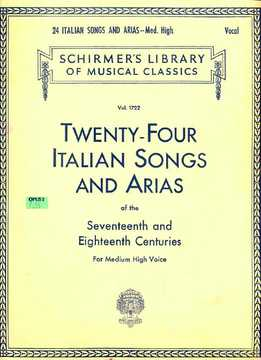 24 Italian Songs And Arias Of The 17-18 Centuries For Medium High Voice Vol. 1722