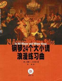 24 Romantic Piano Solos In All Major And Minor Keys