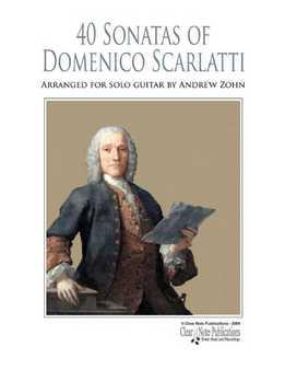 Andrew Zohn - 40 Sonatas Of Domenico Scarlatti