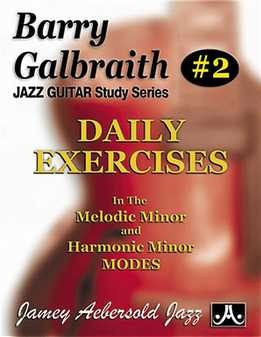 Barry Galbraith - Daily Exercises In The Melodic And Harmonic Minor Modes. Book 2