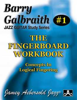 Barry Galbraith - The Fingerboard Workbook
