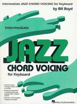 Bill Boyd - Intermediate Jazz Chord Voicing For Keyboard