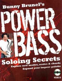 Bunny Brunel - Power Bass Soloing Secrets