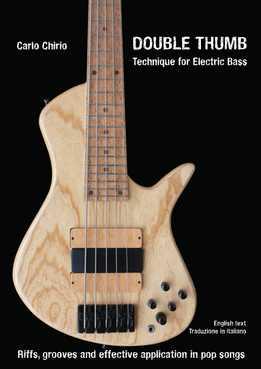 Carlo Chirio - Double Thumb Technique For Electric Bass