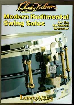 Charley Wilcoxon – Modern Rudimental Swing Solos