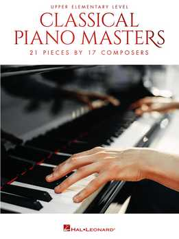 Classical Piano Masters - Upper Elementary Level