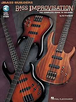 Ed Friedland - Bass Improvisationс - The Complete Guide To Soloing