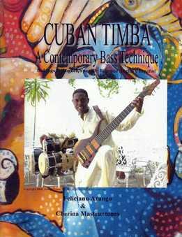 Feliciano Arango - Cuban Timba - A Contemporary Bass Technique