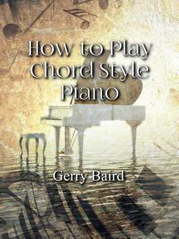Gerry Baird - How To Play Chord Style Piano