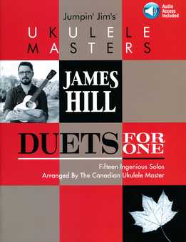James Hill - Jumpin' Jim's Ukulele Masters - Duets For One