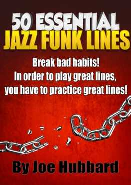 Joe Hubbard - 50 Essential Jazz Funk Lines