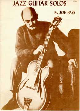Joe Pass - Jazz Guitar Solos