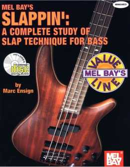 Mark Ensign - Slappin' - A Complete Study Of Slap Technique For Bass