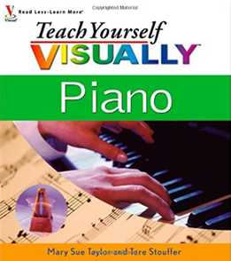 Mary Sue Taylor & Tere Stouffer - Teach Yourself Visually Piano