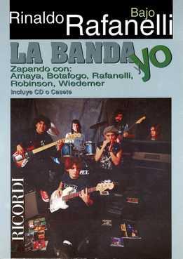 Rinaldo Rafanelli - La Banda Y Yo (For Bass)