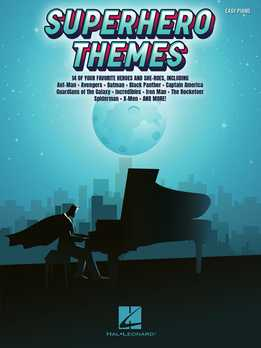 Superhero Themes For Easy Piano- 14 Of Your Favorite Heroes And She-Roes