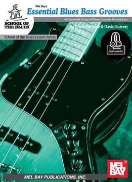 Frank De Rose & David Barrett - Essential Blues Bass Grooves