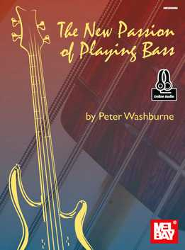 Peter Washburne - New Passion Of Playing Bass