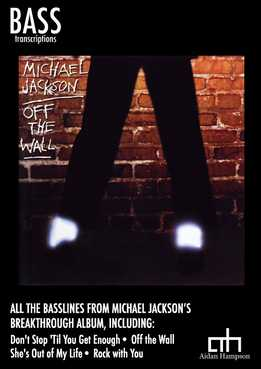 Aidan Hampson - Michael Jackson - Off The Wall (For Bass)
