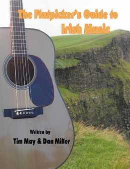 Dan Miller - Flatpicker's Guide to Irish Music