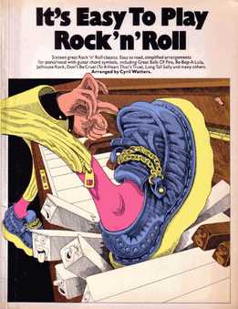 It's Easy To Play Rock 'n' Roll