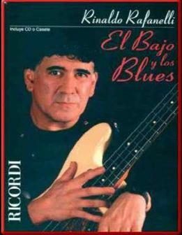 Rinaldo Rafanelli - El Bajo Y Los Blues