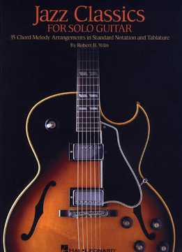 Robert B. Yelin – Jazz Classics For Solo Guitar