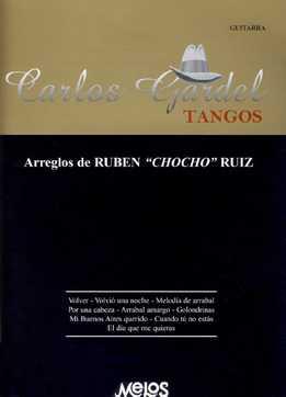 Ruben Ruiz - Carlos Gardel - Tangos