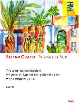 Stefan Grasse - Tierra Del Sur