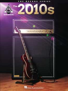 The 2010s For Guitar - The Decade Series