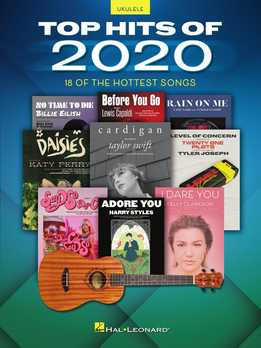 Top Hits Of 2020 - Ukulele Songbook - 18 Of The Hottest Songs