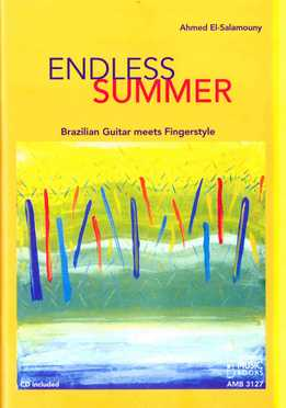 Ahmed El-Salamouny - Endless Summer - Brazilian Guitar Meets Fingerstyle